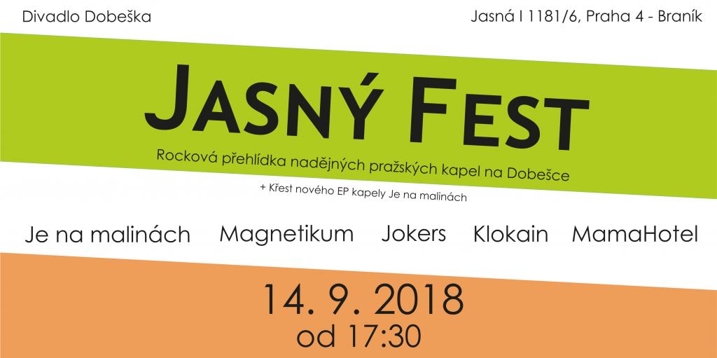 Jasný Fest, Praha @ Divadlo Dobeška | Hlavní město Praha | Česko