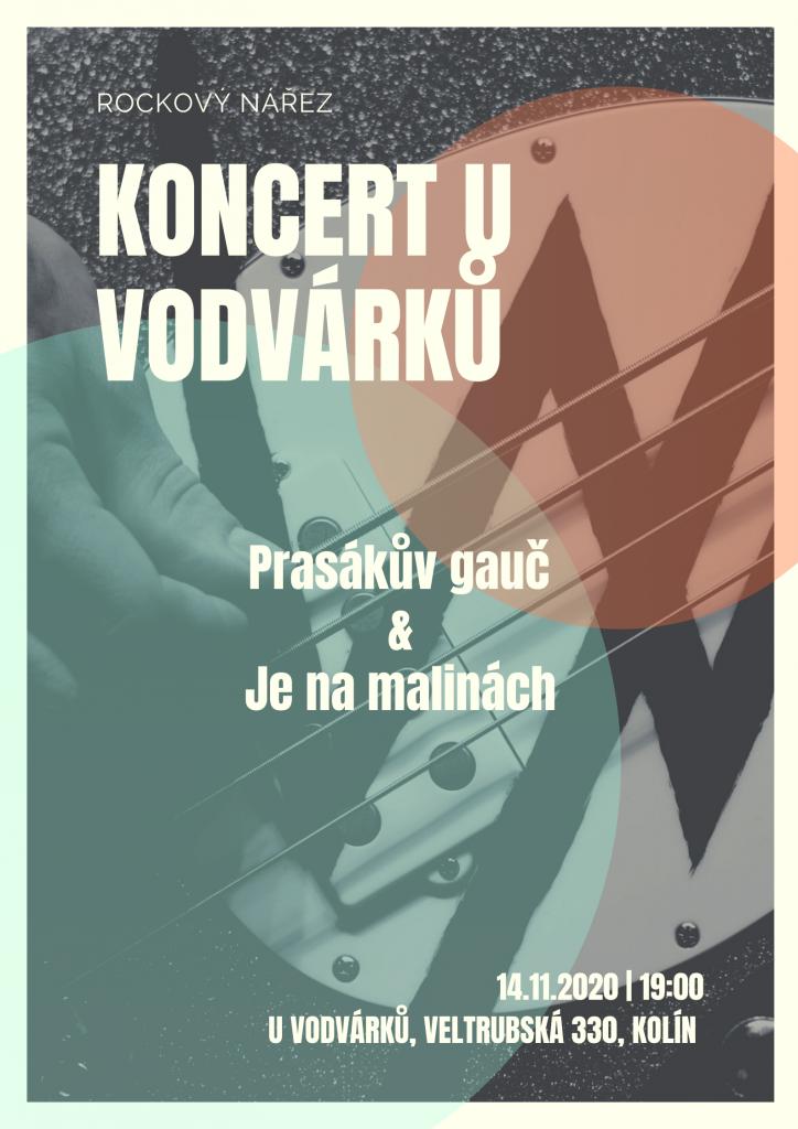 Koncert U Vodvárků, Kolín @ Klub U Vodvárků, Kolín